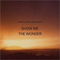 "Yeni Şarkı: M.S. Preachers ""Show Me The Wonder"""