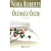 Kitap Yorumu: Ölümsüz Ölüm - Nora Roberts