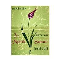 İii. Uluslararası Mistik Sanat Festivali Başlıyor