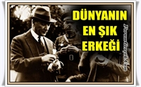 Dünyanın En Şık Erkeği  Atatürk