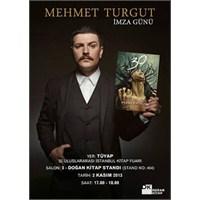 Mehmet Turgut Tüyap Kitap Fuarı'nda!