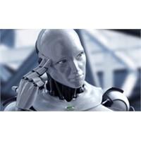 Halden Anlayan Robotlar Geliyor