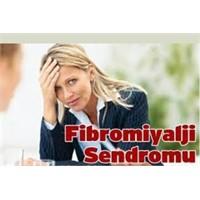 Süper Kadın Hastalığı -fibromiyalji-