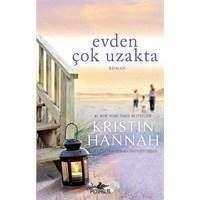 Evden Çok Uzakta / Kristin Hannah