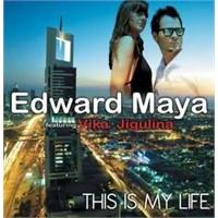This İs My Life (Edward Maya Feat Vika Jigulina)