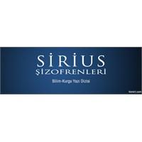 Sirius Şizofrenleri-4
