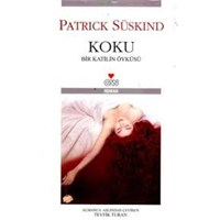 Okuduklarım #58: Koku - Patrick Süskind