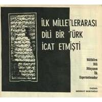 İlk Milletler Arası Dili Bir Türk İcat Etmiş