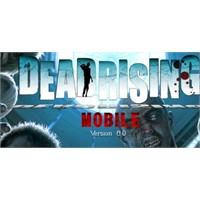 Dead Rising Mobile İphone İpad Oyunu
