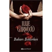 Julie Garwood - Baharı Beklerken