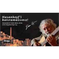 """Erkan Oğur Der Ki """"Hasankeyf'i Batıramazsınız!"""""""