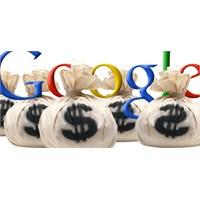 Google Daha Fazla Kazanmak İstiyor!