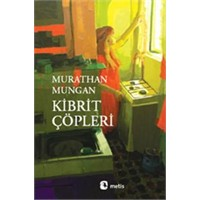 Murathan Mungan'dan Hikayeler: Kibrit Çöpleri