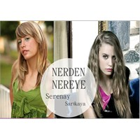 Nerden Nereye - Serenay Sarikaya