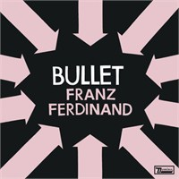 "Yeni Video: Franz Ferdinand ""Bullet"""