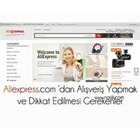 Aliexpress.Com 'dan Alişveriş Yapmak Ve Önemli Det