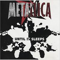 Metallica – Until İt Sleeps