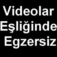 Videolar Eşliğinde Haftalık Egzersiz Hareketleri İ