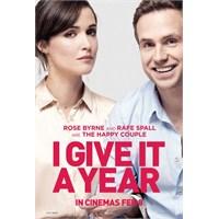 İ Give İt A Year / Bu Aşk Fazla Sürmez