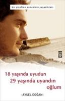 Aysel Dogan-18 Yaşında Uyudun 29 Yaşında Uyandın O