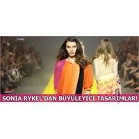Sonia Rykel'dan Büyüleyici Tasarımlar...