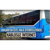 Özel Halk Otobüslerinde Kablosuz İnternet