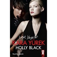 Holly Black - Kara Yürek (Curse Workers, #3)