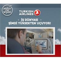 Türk Hava Yolları Yatırım Projesi İnvest On Board!