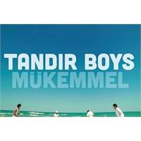"""Türkiye İftiharla Sunar: İlk Orta Boy Band: """"Tandı"""