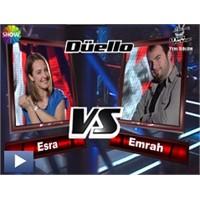 O Ses Türkiye – Düello : Esra & Emrah