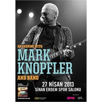 Mark Knopfler 2013'te Türkiye'de