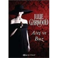 Ateş Ve Buz - Julie Garwood