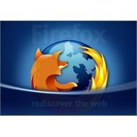 Firefox'a Beklenmedik 3 Sürüm Daha Geliyor!