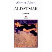 Ahmet Altan - Aldatmak