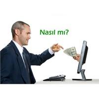 İnternetten Gerçekten Para Kazanılıyormu?
