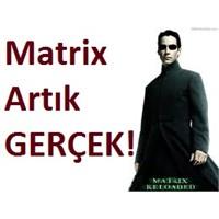 Matrix Gerçek Oldu, İnternet Neler Yapabilir?
