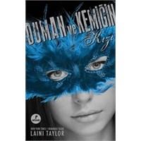 Laini Taylor - Duman Ve Kemiğin Kızı