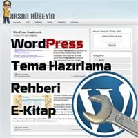 Wordpress Tema Hazırlama Rehberi
