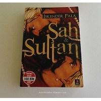 Okudum... Şah & Sultan / İskender Pala