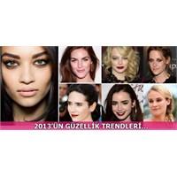 2013'te De Güzelliğinize Güzellik Katmanız İçin...