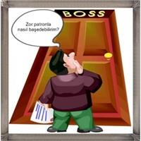 Zor Patronla Baş Etmenin İncelikleri