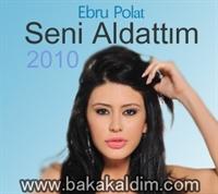 Ebru Polat Seni Aldattım Klibi İzle 2010
