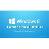 Windows 8 Format Nasıl Atılır?