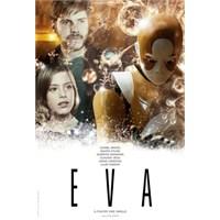 Eva : Gözlerini Kapadığında Ne Görüyorsun?