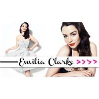 Haftanın Ünlüsü : Emilia Clarke