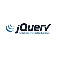 Faydalı Jquery Kodları Bölüm 3