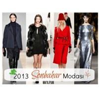 2013 Sonbahar Modasının En Gözde Trendleri