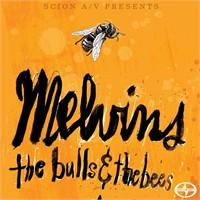 "E.P.: Melvins ""The Bulls & The Bees"""