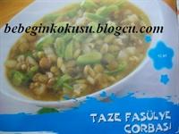 Taze Fasülye Çorbası