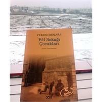 Pal Sokağı Çocukları - Ferenc Molnar